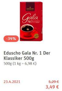 Eduscho Gala Nr. 1 wird demnächst als Schnäppchen angeboten und kostet bei REWE 1,50 € weniger als der billig produzierte Robusta-Gala