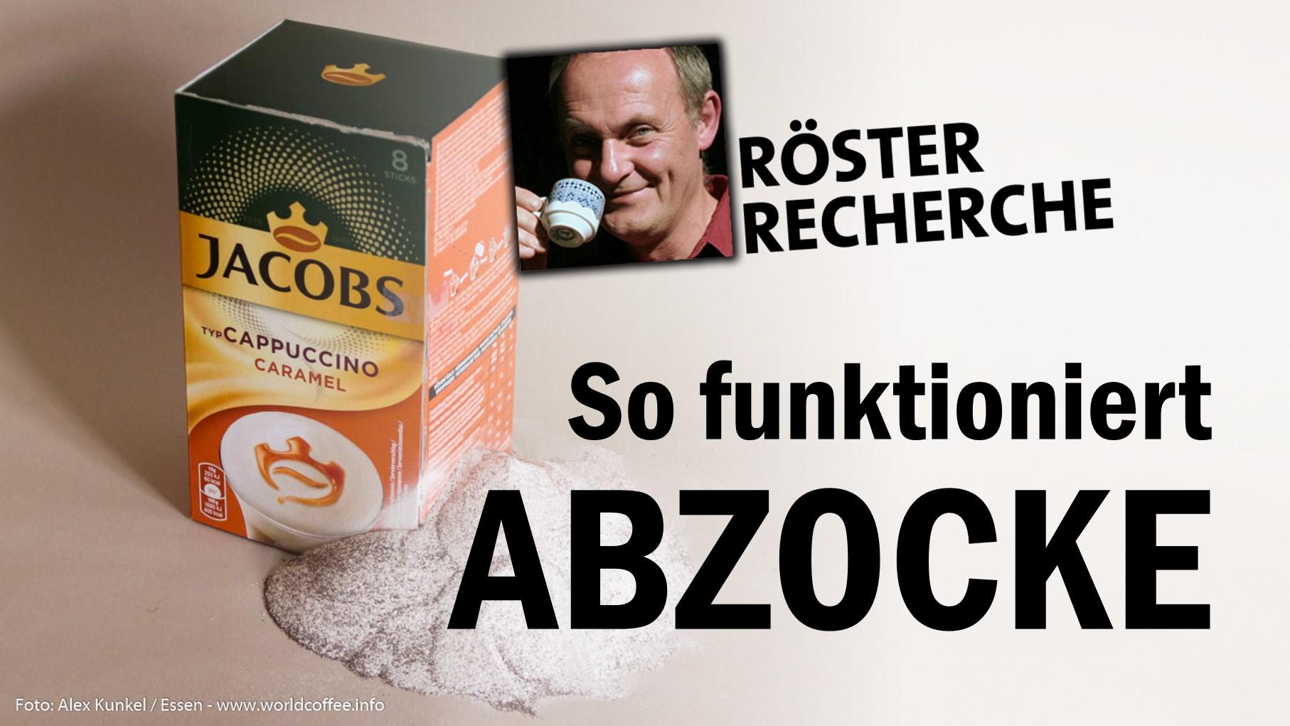 RÖSTER-Recherche: Abzocke mit Jacobs-Instant und Tchibo mit 11% Zuckerzusatz